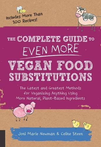 The Complete Guide to Even More Vegan Substitutions