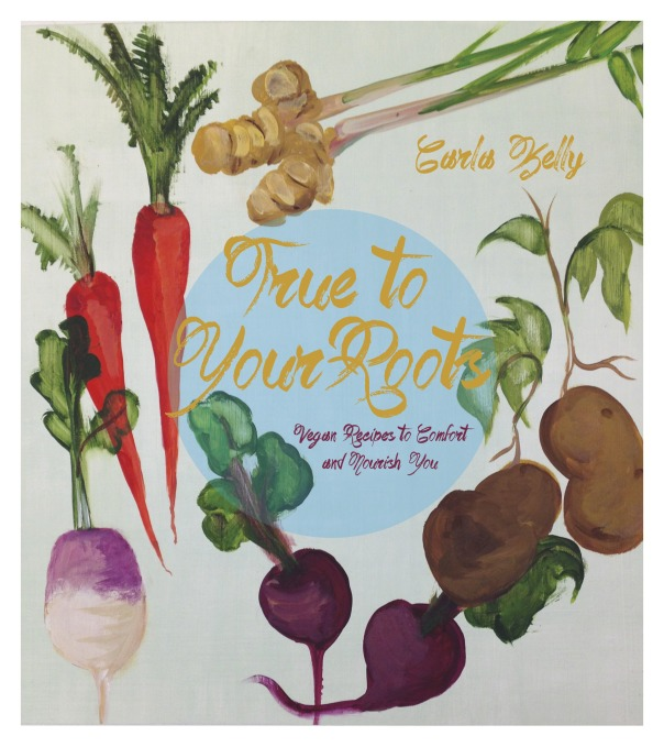 True to Your Roots cookbook GIVEAWAY