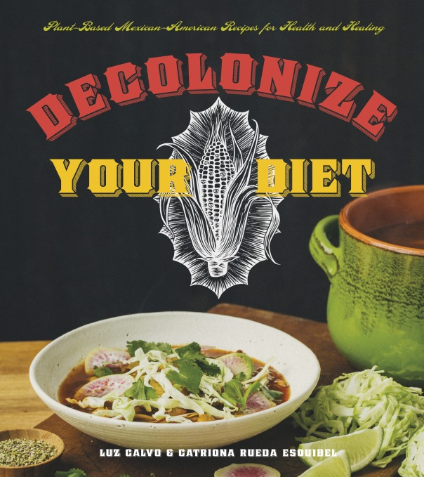Soldadera Beans + Decolonize Your Diet cookbook GIVEAWAY